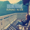 BURNING INSIDE Coline Kurst