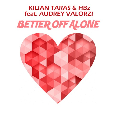 Cover Kilian Taras & HBz feat Audrey Valorzi Better Off Alone